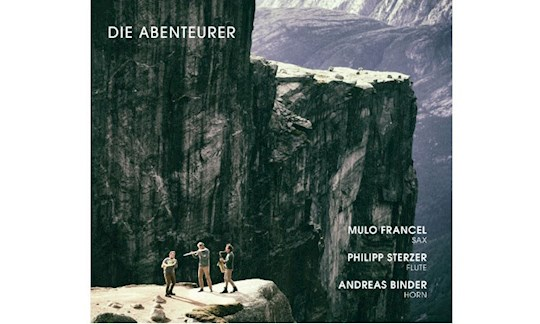 Die Abenteurer, Mulo Francel, Philipp Sterzer, Andreas Binder