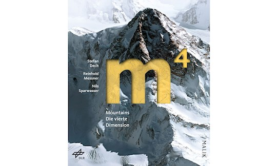 Rezension, Stefan Dech, Reinhold Messner, Nils Sparwasser: m4 Mountains – Die vierte Dimension.