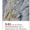 Schwere Bergtour: der Jubiläumsgrat an der Zugspitze