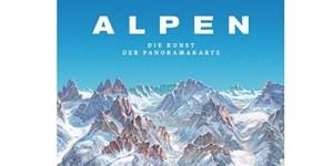 Rezension: Alpen. Die Kunst der Panoramakarte